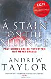 Andrew Taylor A Stain on the Silence