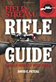 Rifle Guide (Field & Stream): Rifle Skills You Need