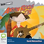 Anton Rocks On: Aussie Chomps | David Metzenthen