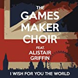 I Wish For You The World [feat. Alistair Griffin]