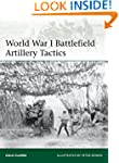 World War I Battlefield Artillery Tac...
