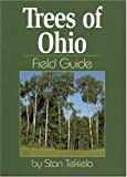 Trees of Ohio Field Guide (1591930464) by Stan Tekiela