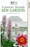 A Journey Through Kew Gardens [VHS]