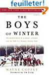 The Boys of Winter: The Untold Story...