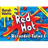 Red Hot Recorder Tutor 1: Descant Student