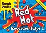 Red Hot Recorder Tutor 1: Descant Stu...