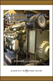 Electric Machinery Fundamentals (Power & Energy) (0071151559) by Chapman, Stephen J.