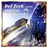 Def Tech presents Jawaiian Style Records Laniakeaを試聴する