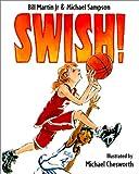 Swish! (0613317785) by Martin, Bill, Jr.