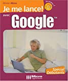 Je me lance ! avec Google