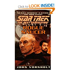 Rogue Saucer (Star Trek the Next Generation, No. 39) by John Vornholt