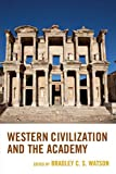 Western Civilization and the Academy
