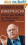 EINSPRUCH!: Wider die Willk�r an deut...