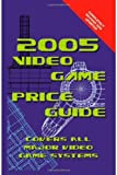 img - for 2005 Video Game Price Guide book / textbook / text book