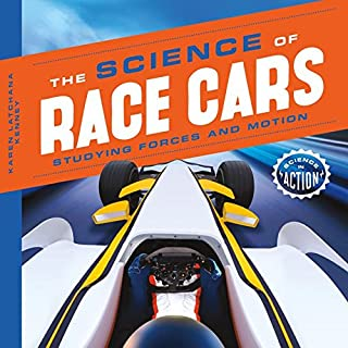 Book Cover: The Science of Race Cars: Studying Forces and Motion