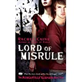 Lord of Misrule: The Morganville Vampires, Book 5par Rachel Caine