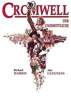 Cromwell: Der Unerbittliche