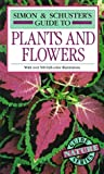 img - for Simon & Schuster's Guide to Plants and Flowers book / textbook / text book