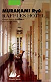 Raffles Hotel (French Edition) (287730583X) by Murakami, Ryu