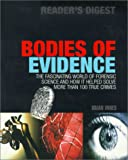 Bodies of Evidence: The Fascinating World of Forensic Science and How It Helped Solve More Than 100 True Crimes (0762102950) by Innes, Brian