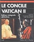 Le Concile Vatican II, 1962-1965. Edi...