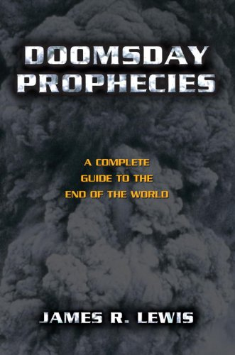 Doomsday Prophecies: A Complete Guide to the End of the World