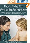 """That's Why I'm  Proud To Be a Nurse""..."
