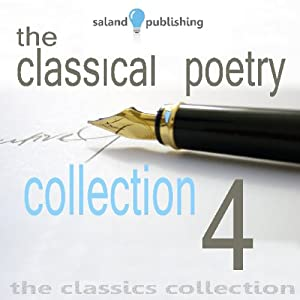 The Classical Poetry Collection, Volume 4 | [Thomas Hardy, Rupert Brooke, William Blake, Alfred Tennyson, A. E. Houseman]