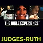 Judges - Ruth: The Bible Experience | Inspired By Media Group