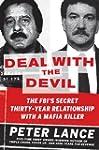 Deal with the Devil: The FBI's Secret...