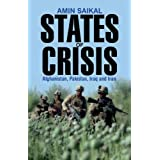 States of Crisis: Afghanistan, Pakistan, Iraq and Iran