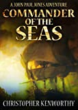 Commander of the Seas (A John Paul Jones Adventure)