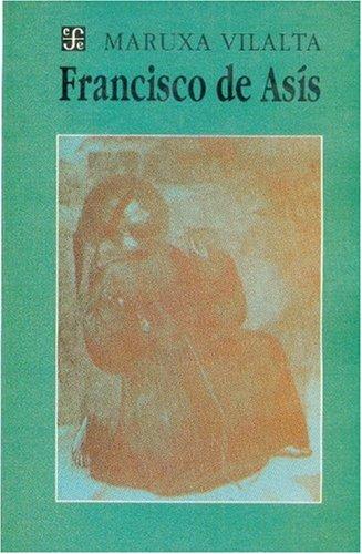 Francisco de Asís : (obra en 14 cuadros) (Literatura) (Spanish Edition)