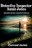 Detective Inspector Annie Jones Box Set: Desolate Sands and Concrete Evidence