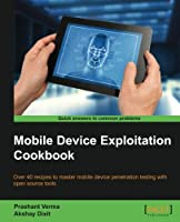 Mobile Device Exploitation Cookbook Front Cover