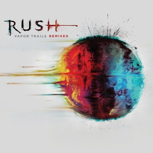 Vapor Trails (Remixed) by Rush (2013) Audio CD