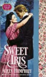 img - for Sweet Iris (Tea Rose) book / textbook / text book