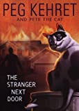 img - for The Stranger Next Door (Pete the Cat) book / textbook / text book