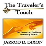 The Traveler's Touch: The Greatest Touch   Jarrod D. Dixon