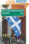 Quebec Off the Beaten Path�: A Guide...