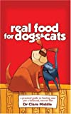 Real Food for Dogs and Cats