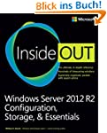Windows Server 2012 R2 Inside Out: Co...