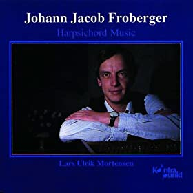 Froberger: Harpsichord Music