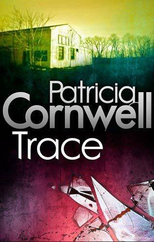 Trace (Scarpetta Novels)