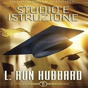 Studio e Istruzione [Study and Education] Audiobook
