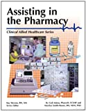 The Pharmacy Assistant (Clinical Allied ...