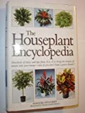 img - for The Houseplant Encyclopedia: Hundreds of ideas and tips from A-Z book / textbook / text book