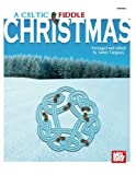 img - for Mel Bay A Celtic Fiddle Christmas book / textbook / text book