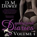 Dandyland Diaries, Volume 1 | D M Dewey