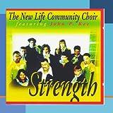 echange, troc John P Kee, New Life Community Choir - Strength